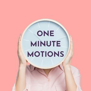 A person holding a clock in front of their face, with the words 'One Minute Motions' on the clock. The background is coral