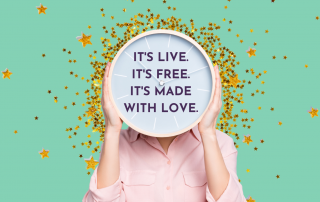 Person holding a clock in front of their face with gold stars in the background. Text reads - It's Live. It's Free. It's Made with Love.