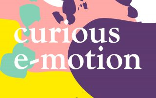 Podcast Logo - 'curious e-motion' - white letters on top of colourful shapes of all sizes. The colours are light green, coral, yellow, and dark purple.